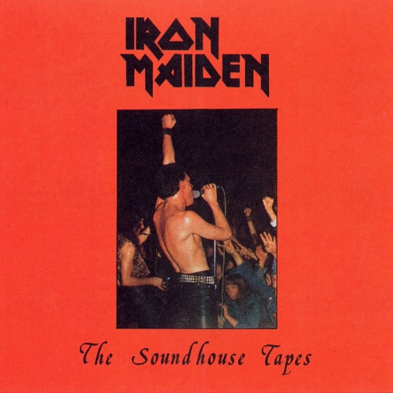Iron Maiden - The Soundhouse Tapes